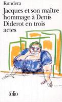 Milan Kundera Jacques et son maitre