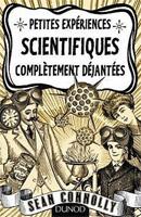 Sean Connolly - Expériences scientifiques complètement déjantées