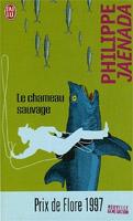 Philippe Jaenada - Le chameau sauvage