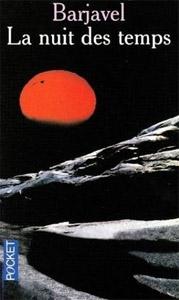 Barjavel - La nuit des temps