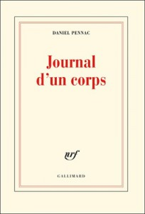 Daniel Pennac - Journal d'un corps