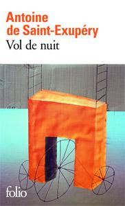 Antoine de Saint Exupéry - Vol de nuit