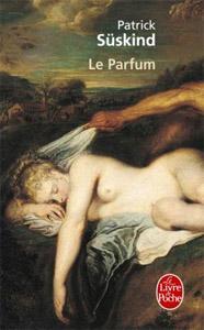 Patrick Süskind - Le Parfum