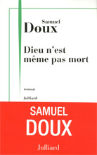 Samuel Doux - Dieu n'est même pas mort