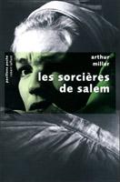 Arthur Miller - Les sorcières de Salem