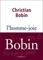 Christian Bobin - L'homme-joie