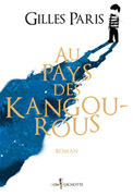 Gilles Paris - Au pays des kangourous