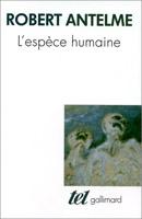 Robert Antelme L'espèce humaine