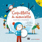Arnaud Cathrine & Florent Marchet - Coquillette la mauviette