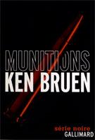 Ken Bruen Munitions