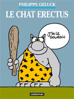 Geluck - Le chat erectus