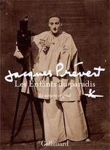Jacques Prévert - Les enfants du Paradis