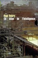 Paul Valéry - Le bilan de l'intelligence