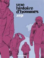 ZEP Une histoire d'hommes