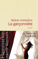 Hélène Grémillon - La garçonnière