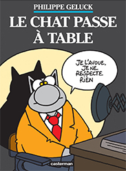 Philippe Geluck Le Chat passe à table