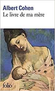Albert Cohen Le livre de ma mère