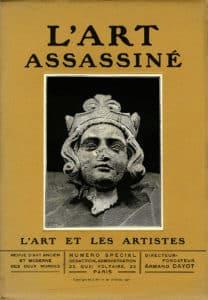 L'art et les artistes, numéro spécial «L'Art assassiné», 1917. © Collection particulière