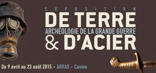 Exposition Arras de Terre et d'Acier Archéologie de la Grande Guerre