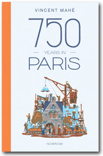 Vincent Mahé 750 years in Paris