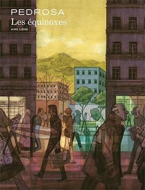 Cyril Pedrosa, Les équinoxes