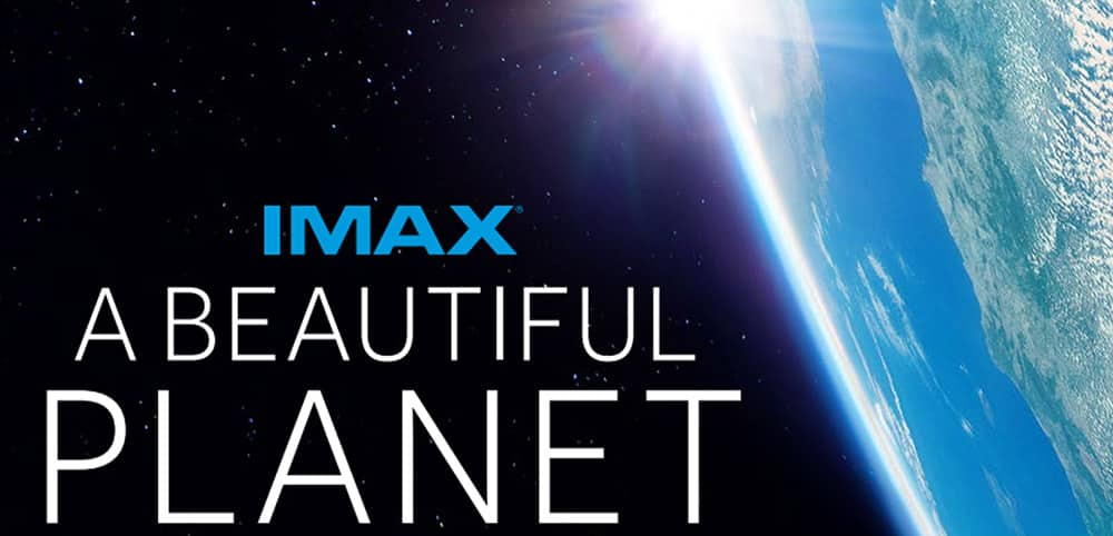 A Beautiful Planet - IMAX Geode