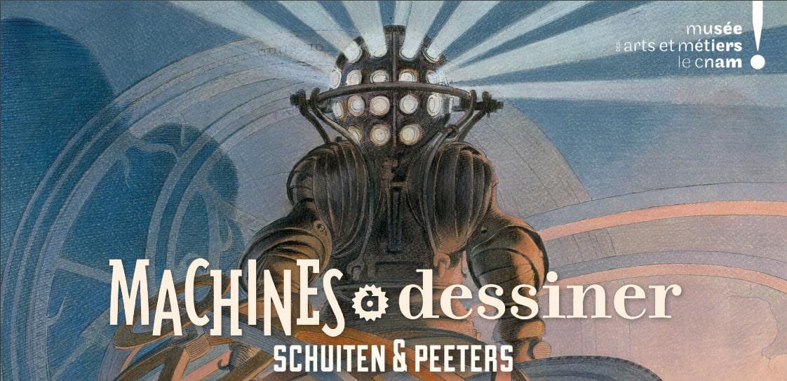 Musée des Arts et Métiers, exposition Machines à Dessiner - Schuiten & Peeters