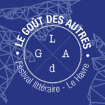 Festival Le Goût des Autres au Havre