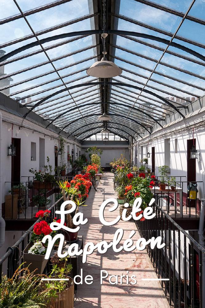 L'histoire de l'insolite Cité Napoléon à Paris : une cité ouvrière du XIXe siècle
