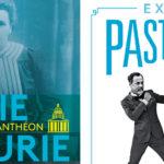 Affiche des expositions Marie Curie au Panthéon et Pasteur au Palais de la Découverte