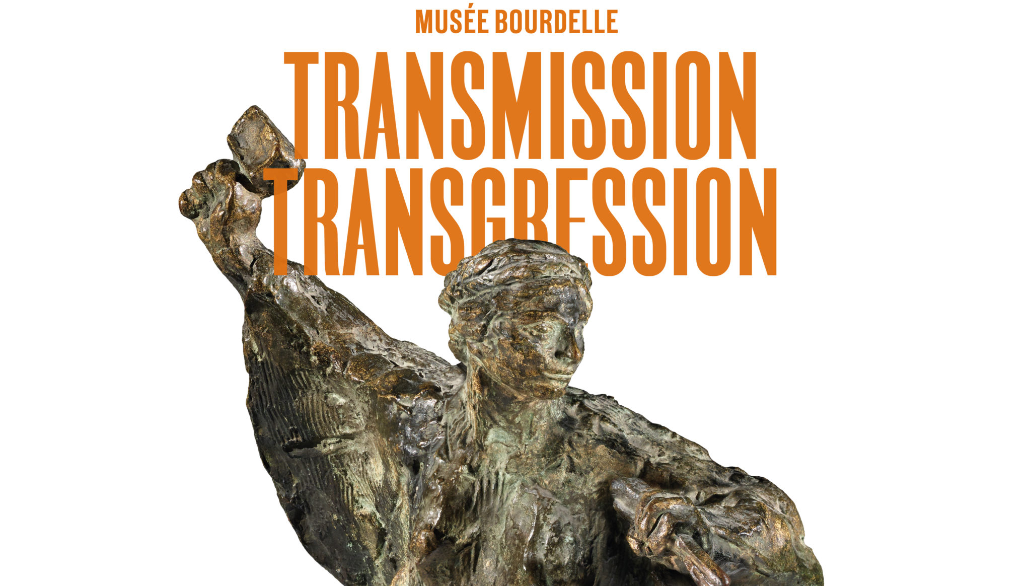 Exposition Transmission / Transgression au musée Bourdelle