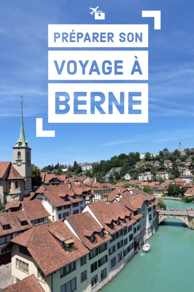 Préparer son voyage à Berne