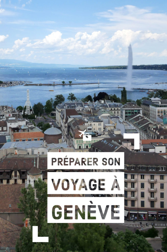 Préparer son voyage à Genève