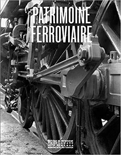Idée de livre à offrir Patrimoine ferroviaire