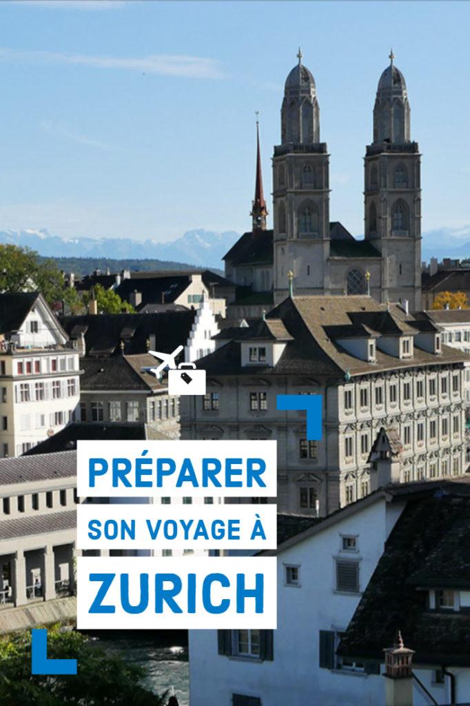 Préparer son voyage à Zurich