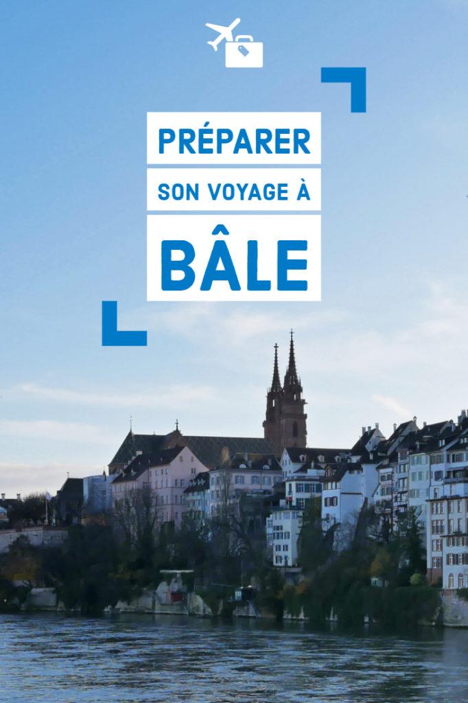 Préparer son voyage à Bâle