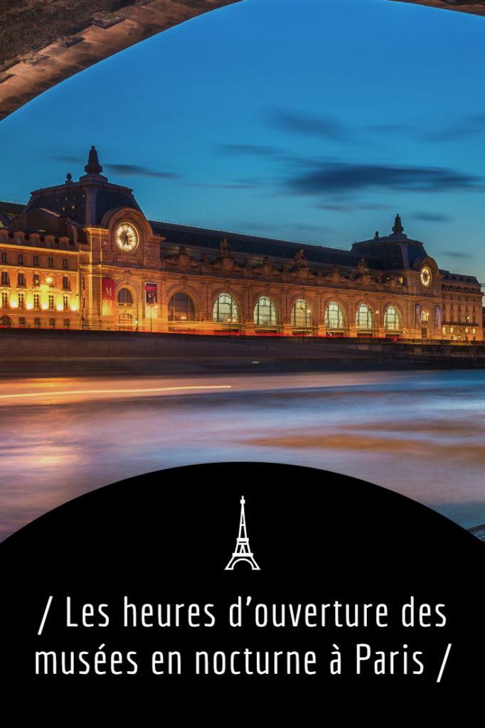 Visite de musée en nocturne à Paris