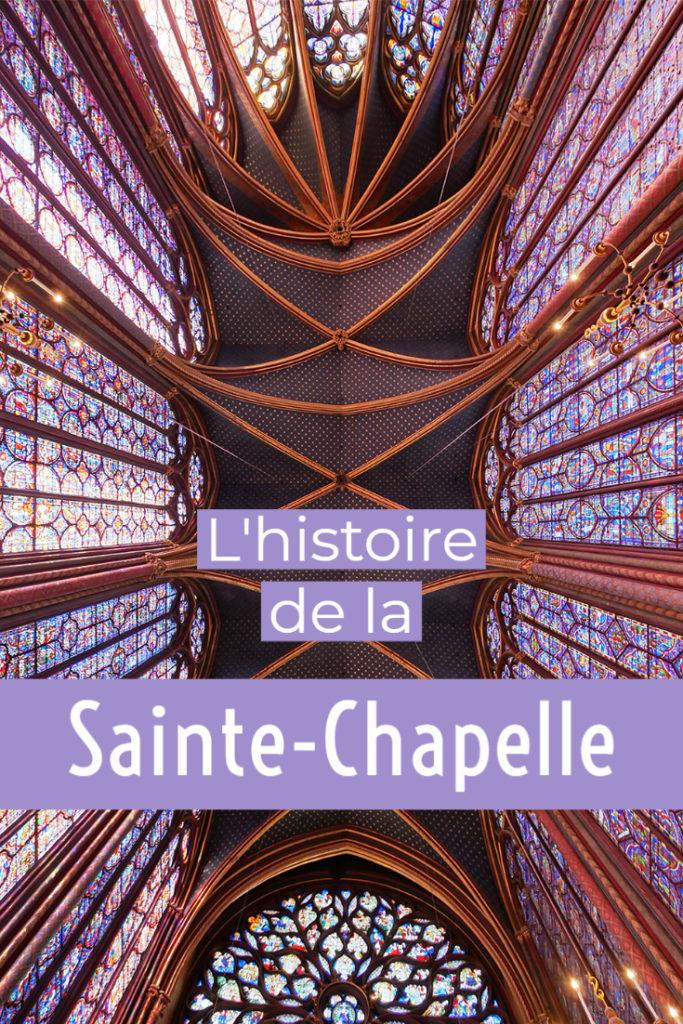 L'histoire de la Sainte-Chapelle de Paris
