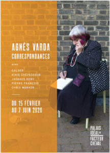 Exposition Agnès Varda au palais idéal du Facteur Cheval