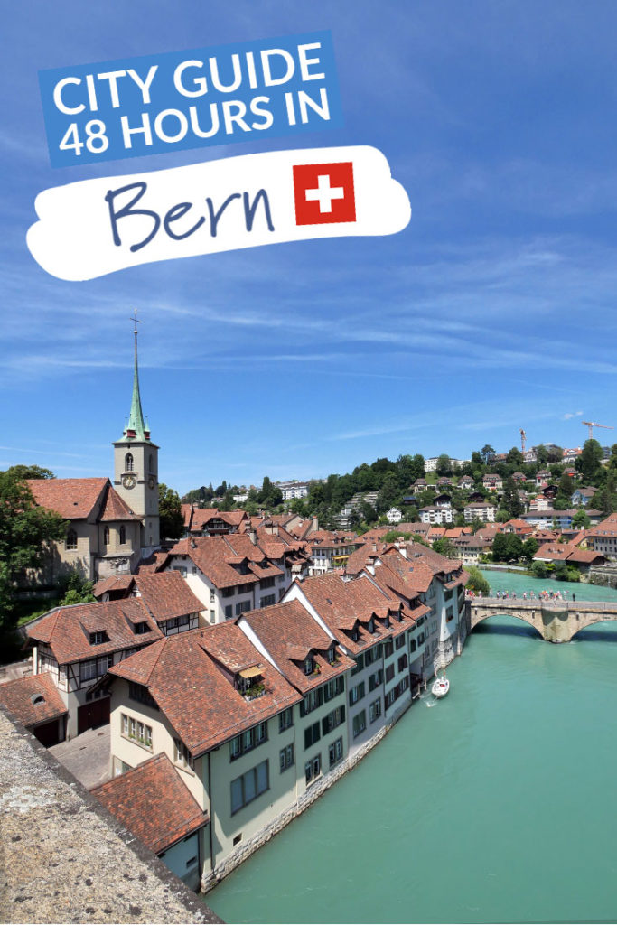 City guide : 48 hours in Bern, Switzerland