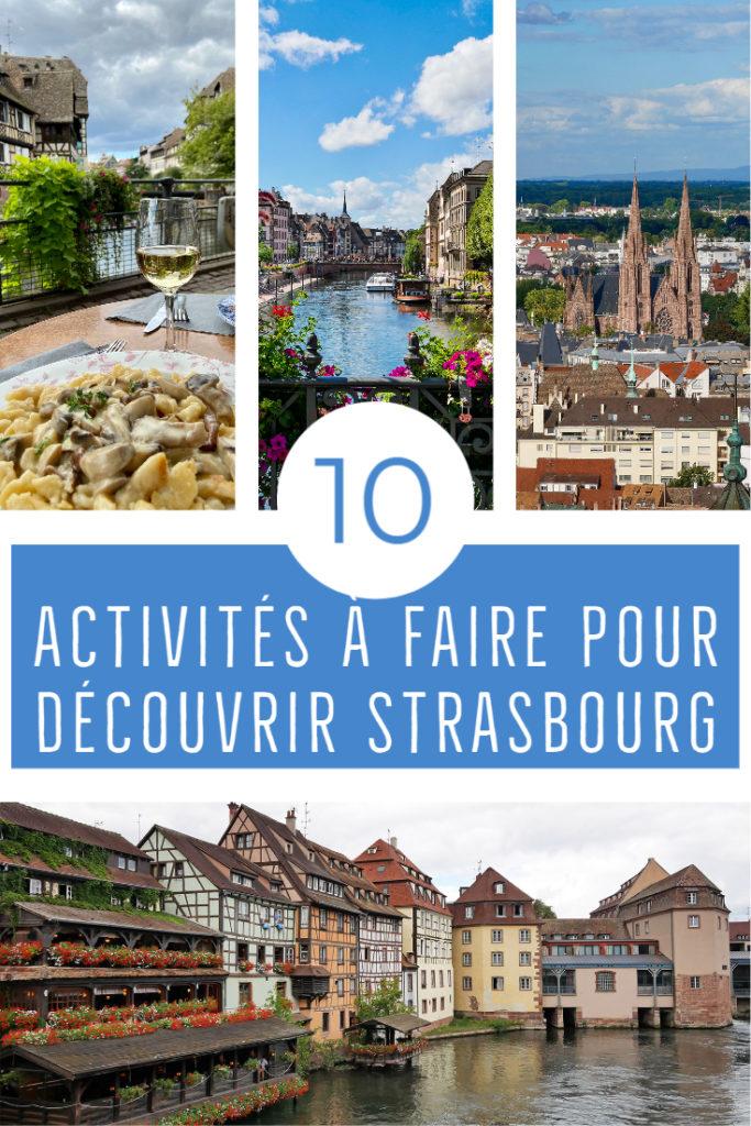 10 activités à faire pour découvrir Strasbourg