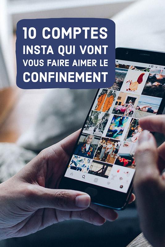 10 comptes instagram qui vont vous faire aimer le confinement
