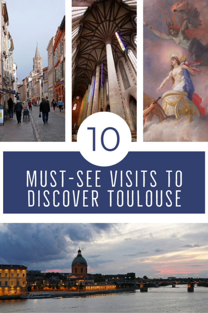 Must-see visits to discover Toulouse