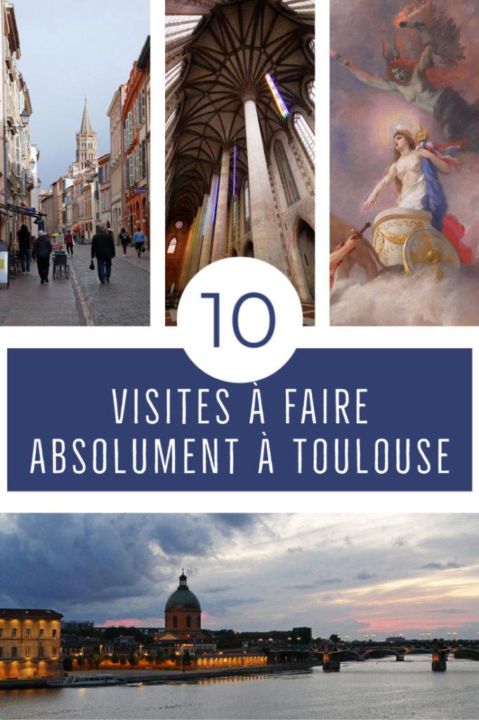Visites à faire absolument à Toulouse