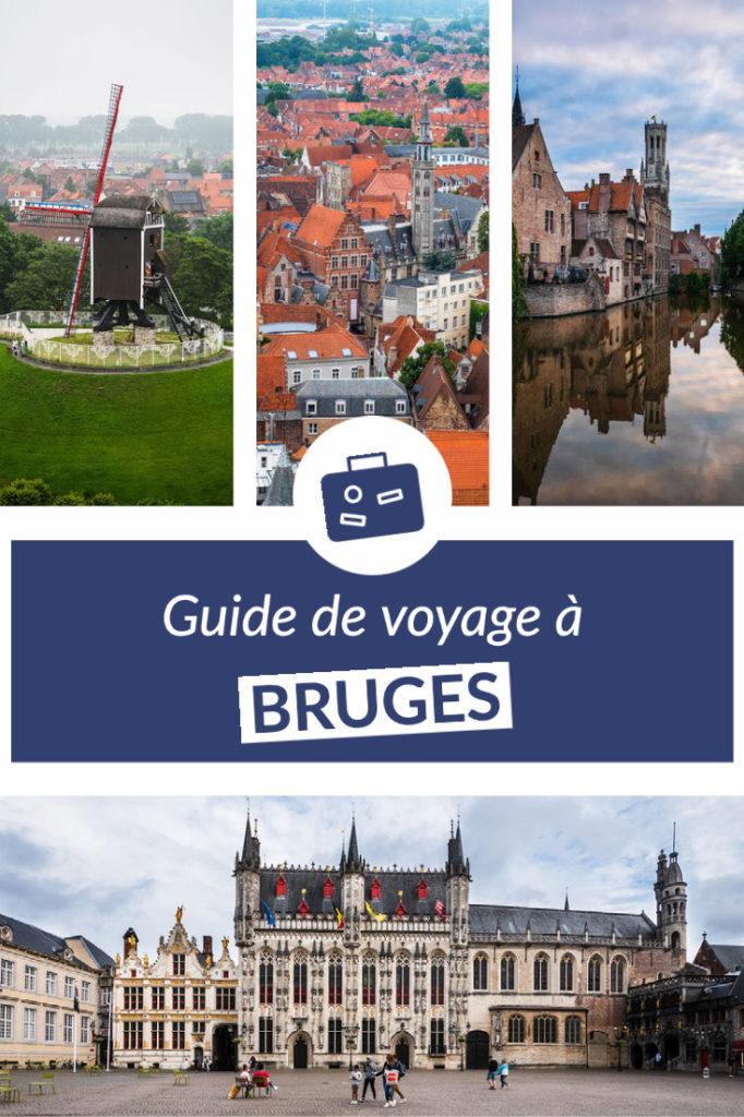 Guide de voyage à Bruges