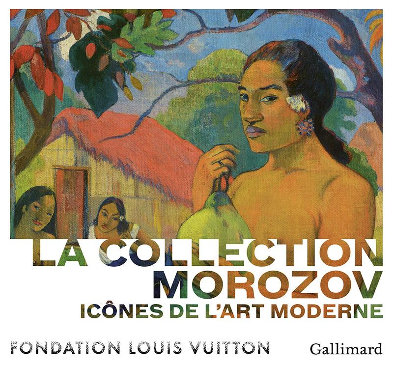 Catalogue de l'exposition La Collection Morozov à la Fondation Vuitton